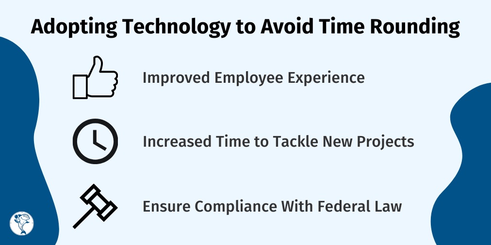 The True Cost of Time Clock Rounding That Every Business Owner Should Know 7